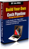 Thumbnail Build your own cash pipe line PLR