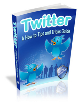 Product picture Twitter - A how to Tips and Tricks guide
